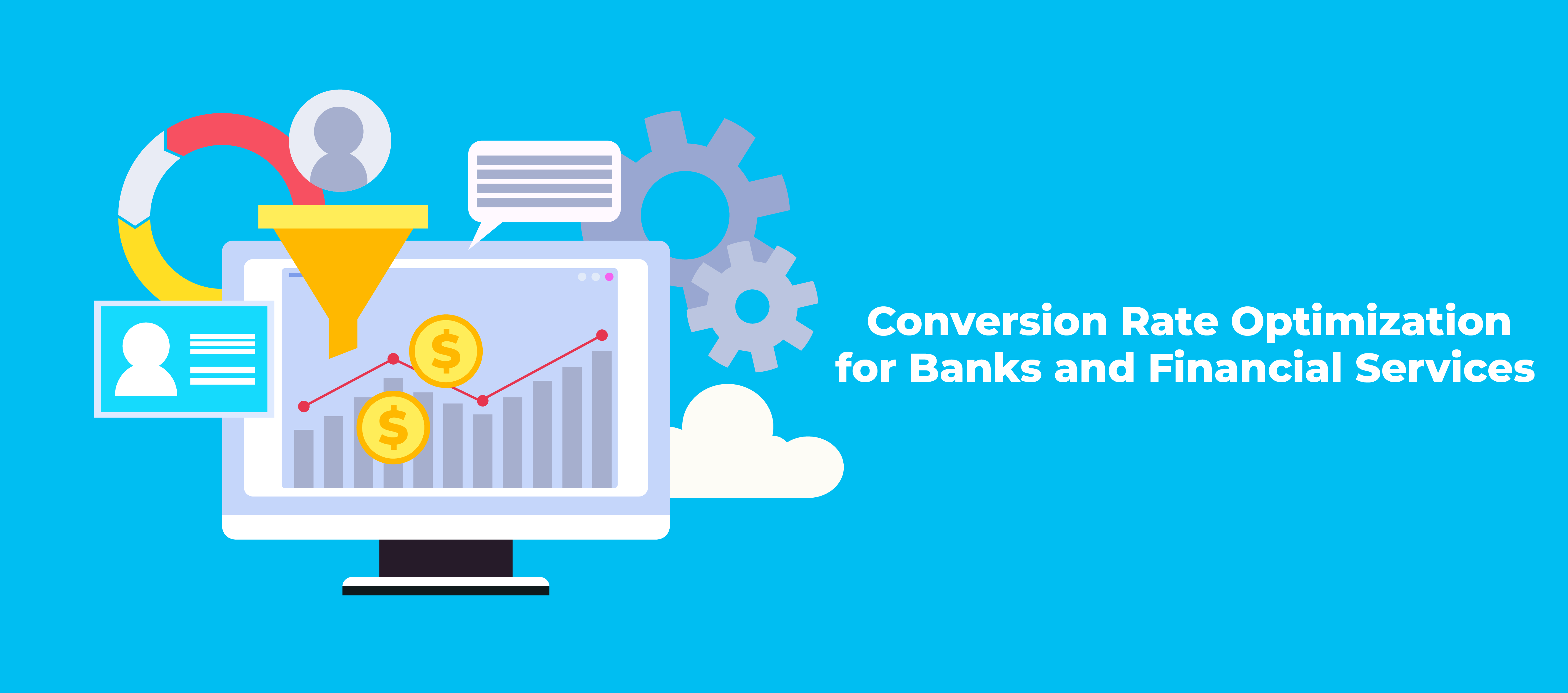 Conversion Rate Optimization for Banks and Financial Services