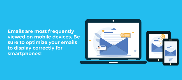 Emails are most frequently viewed on mobile devices.