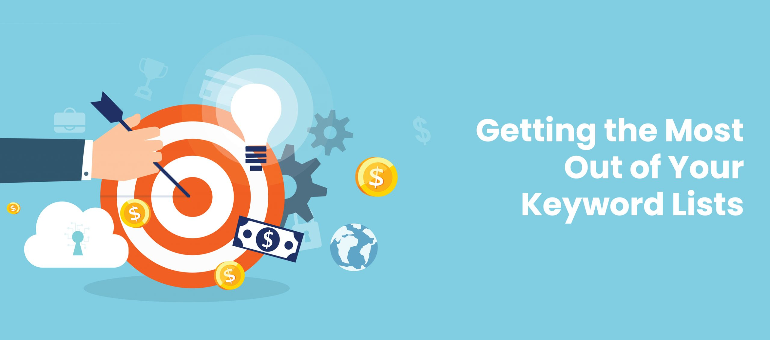 Getting the Most Out of Your Keyword Lists