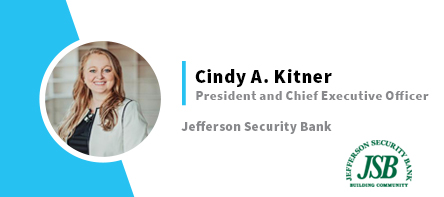 Cindy A. Kitner President and Chief Executive Officer Jefferson Security Bank